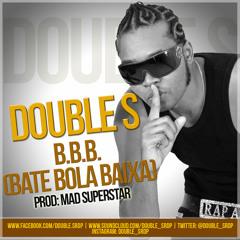Daboless - BBB (Bate Bola Baixa) [prod. by Mad Superstar]