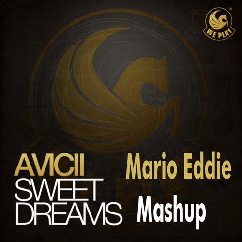 Niko Schwind vs. Avicii - Sweet Dreams (Mario Eddie Mashup)