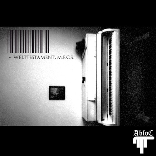 M.E.C.S. - Welttestament (Beat by Drumflowbeats)