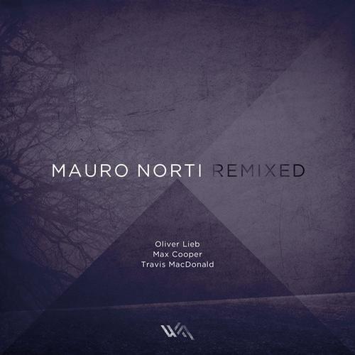 Mauro Norti - Last Day / Oliver Lieb Remix Snippet