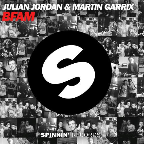 Julian Jordan & Martin Garrix - BFAM (Preview)