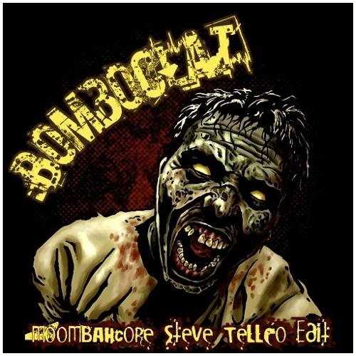 BOMBOCLAT (Moombahcore Steve TellcO Edit)