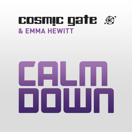 Cosmic Gate & Emma Hewitt - Calm down (Radio Edit)