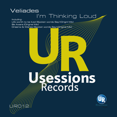 Veliades - I'm Thinking Loud EP (Usessions Records) LQ Preview cut Out Now