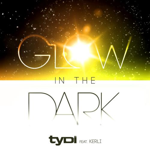 tyDi (Feat. Kerli) - Glow In The Dark (Extended Mix)