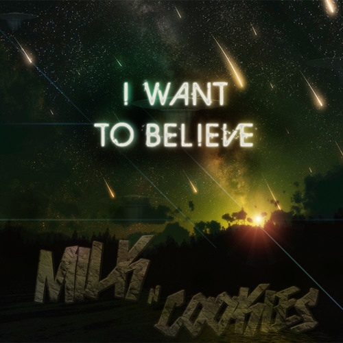 Milk N Cooks feat Kelsey - I Want To Believe (Can't Fall Without You)
