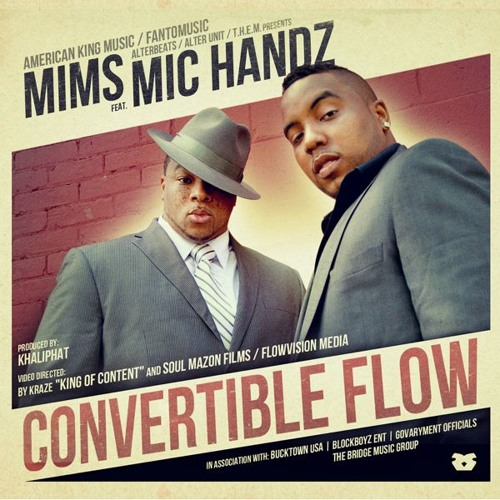 "Mims (feat. Mic Handz) - ""Convertible Flow"" (Remix)"