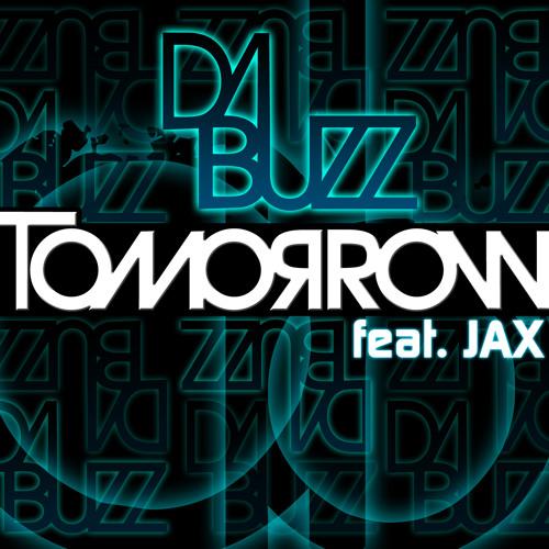 Tomorrow (feat JAX) Da Buzz - Yoni Gileadi remix (radio edit)