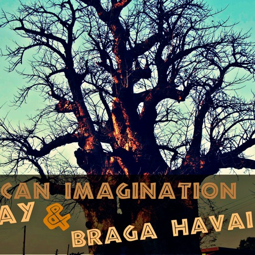 African imagination (Dj Ciro M DubMix) Ejay & Braga Havaiana