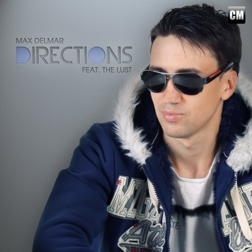 Max Delmar Feat. The Lust - Directions (Owen Star Radio Mix) [Buy Extended On Beatport]