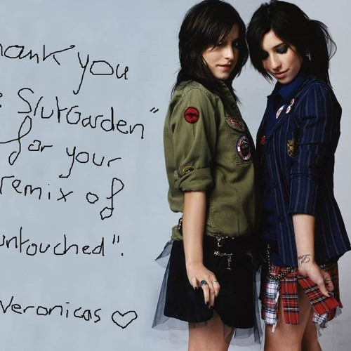 The Veronicas - Untouched(The SlutGarden rmx)