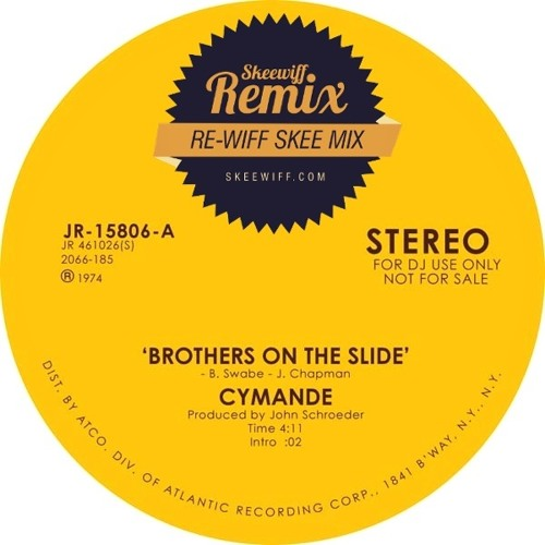 Cymande - Brothers on the Slide - Skeewiff's Remix