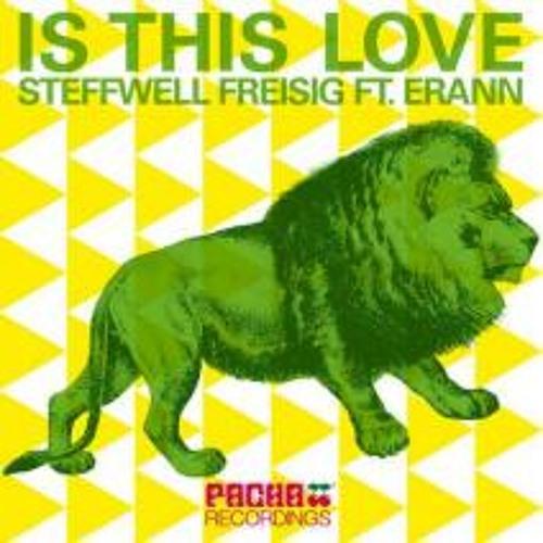Steffwell Freisig Feat. Erann - Is This Love (Graham Sahara Mix) PREVIEW