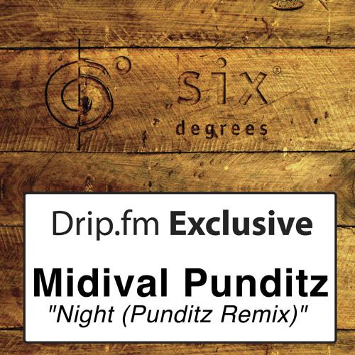 Midival Punditz - Night (Punditz Mix) Drip.FM EXCLUSIVE