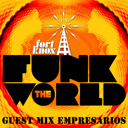 "Empresarios present ""Funk the World 09"""