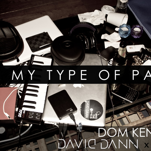 Dom Kennedy - My Type Of Party (daviDDann & Dr.M Go To Amsterdam Bootleg)