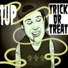 1uP - Trick Or Treat (HALLOWEEN FREEBIE!)