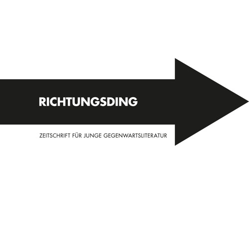 Richtungsding - Zeitschrift für junge Gegenwartsliteratur