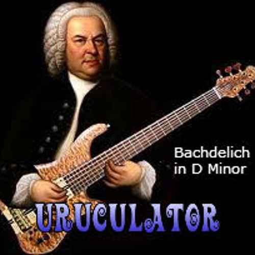 Uruculator - Bachdelic in D minor [no intro version]