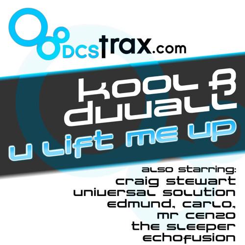 Kool & Duvall - U Lift Me Up - (Universal Solution Remix)