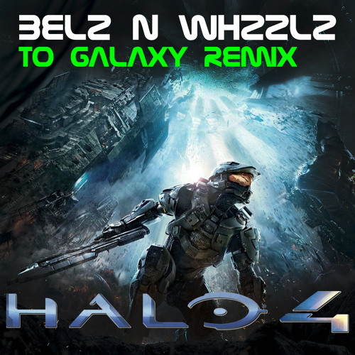 To Galaxy (Belz N Whzzlz Remix) [FREE DOWNLOAD ENABLED!]