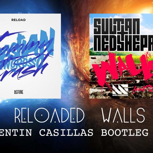 Reloaded Walls (Corentin Casillas Bootleg 2K12) HD version