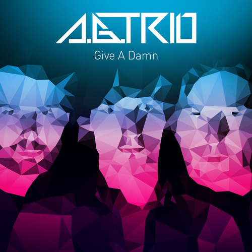 A.G.Trio - Give A Damn (Vocal Version)