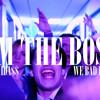 Don Midass - I'm The Boss (We Bad Remix)