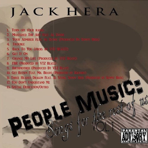 Jack Hera - People Music- Songs For The Rest of Us - 09 Birthmother feat. Albany Flowers (prod. by VTZ Beatz)