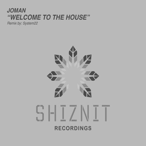 Joman - Welcome to the House (Original Mix)