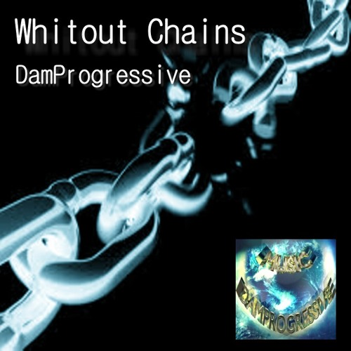 Without chains