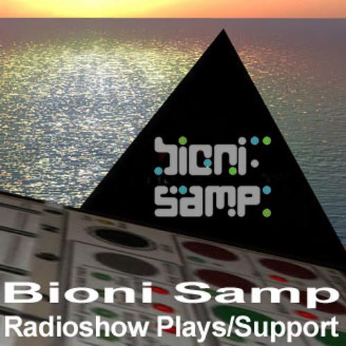 Bioni Samp - Radioshow Plays/Support