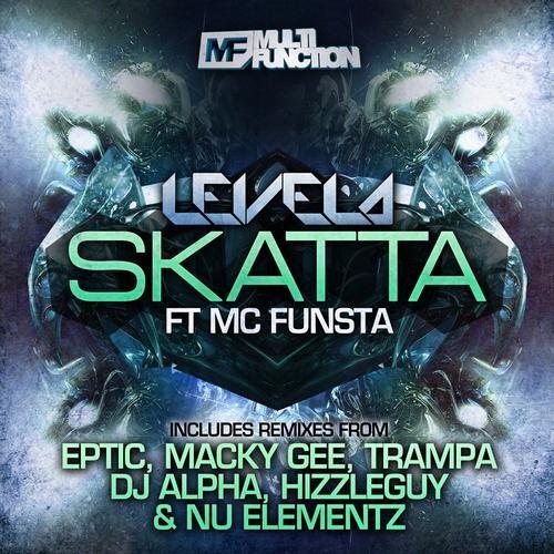 Skatta by Levela ft. MC Funsta (Eptic Remix)