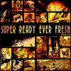[IDMfBT001] Super Ready Ever Fresh - Mini-Mix [PREVIEW]