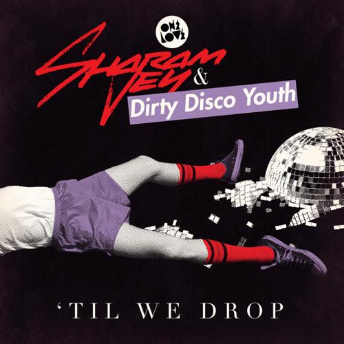 Till We Drop (Tocadisco Remix)