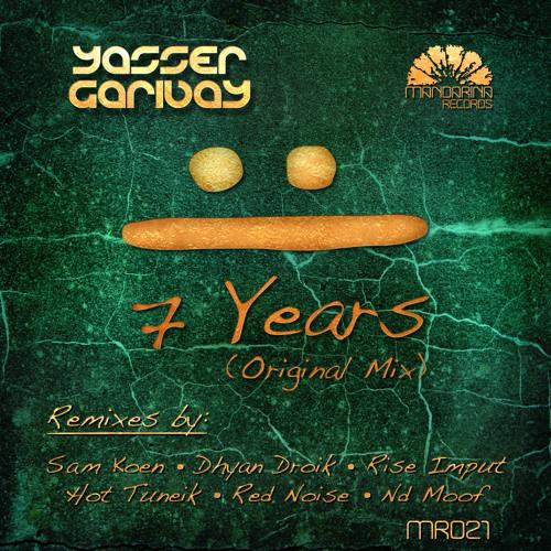 Yasser Garibay - 7 Years (Red Noise Feat. Gina Vocal Remix) [Mandarina Records]