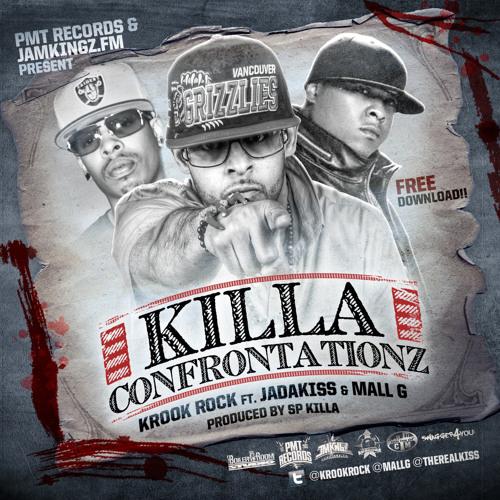 Krook Rock Featuring Jadakiss & Mall G-Killa Confrontationz