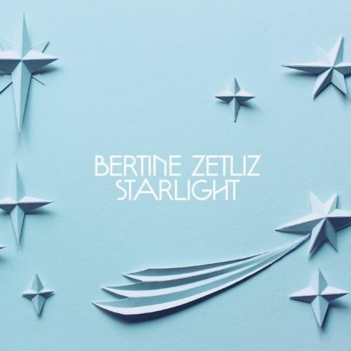 Bertine Zetlitz - Starlight - Ralph Myerz' Kosmiske Diskotek Remixx