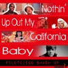 Mc Mars Bieber Perry Etc Nothin Up On My California Baby Pilotdiego Smash Up Mp3