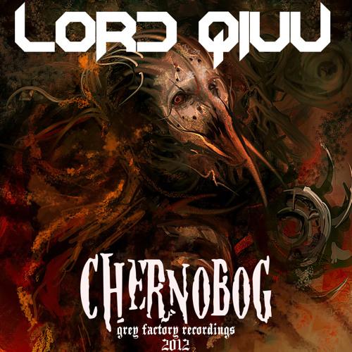 Lord Qiuu - Chernobog
