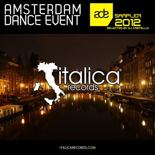 Amsterdam Dance Event Sampler 2012 selected by Dj Castello