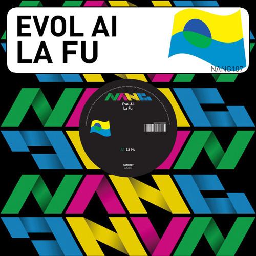 Evol Ai - La Fu (Nang Records)