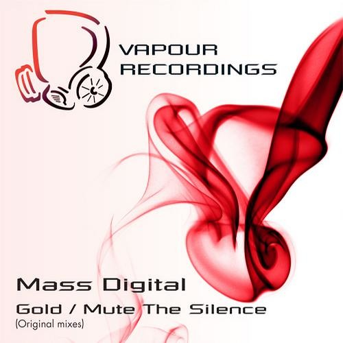 Mass Digital - Gold / Mute The Silence - [Vapour Recordings]