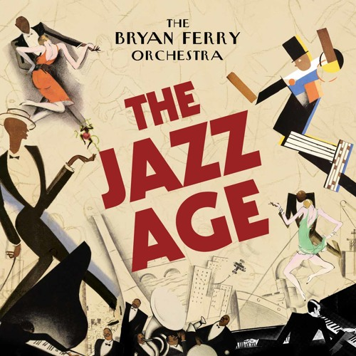 Don't Stop the Dance - The Bryan Ferry Orchestra