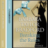 Breaking The Rules by Barbara Taylor Bradford read by Zoe-Anne Phillips