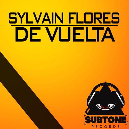 Sylvain FLORES - DE VUELTA ( original mix )preview