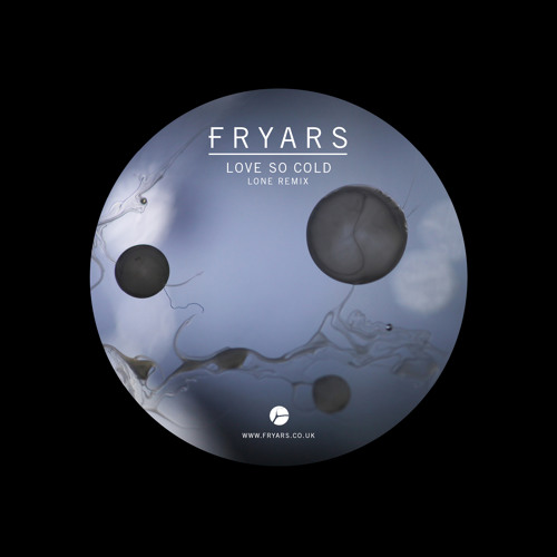 Fryars - Love So Cold (Lone Remix)