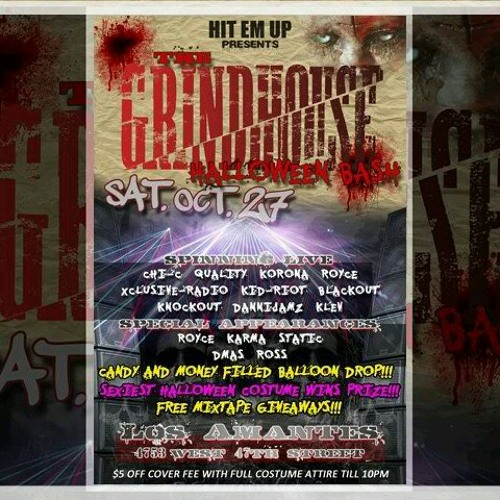 THe  GRindHouse Halloween Bash (Sat.oct.27)