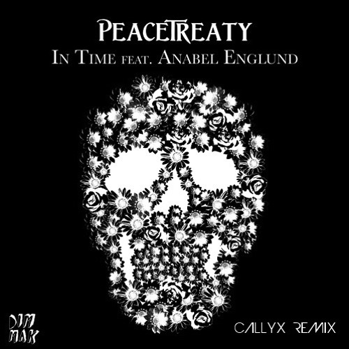 Peacetreaty - In Time (CallyX Remix)