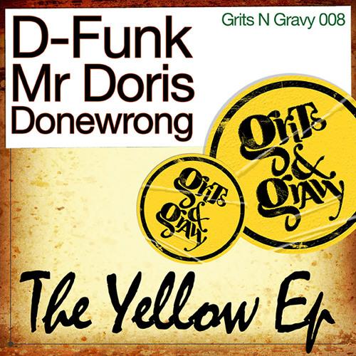 D-Funk & Mr Doris - Hit The Yellowbrick Road [Grits N Gravy] GNG008